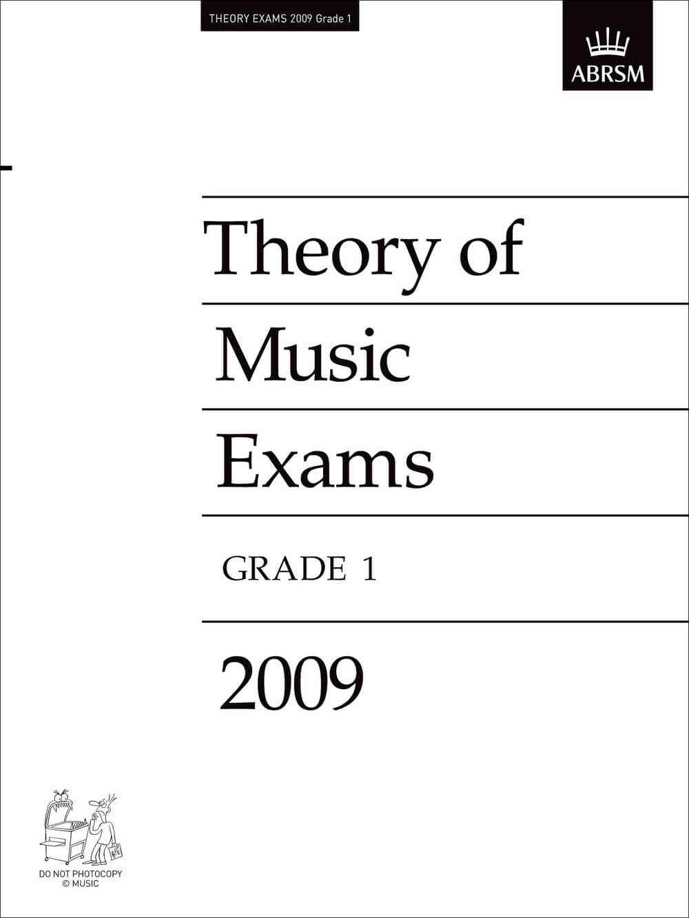 Theory of Music Exams, Grade 1, 2009