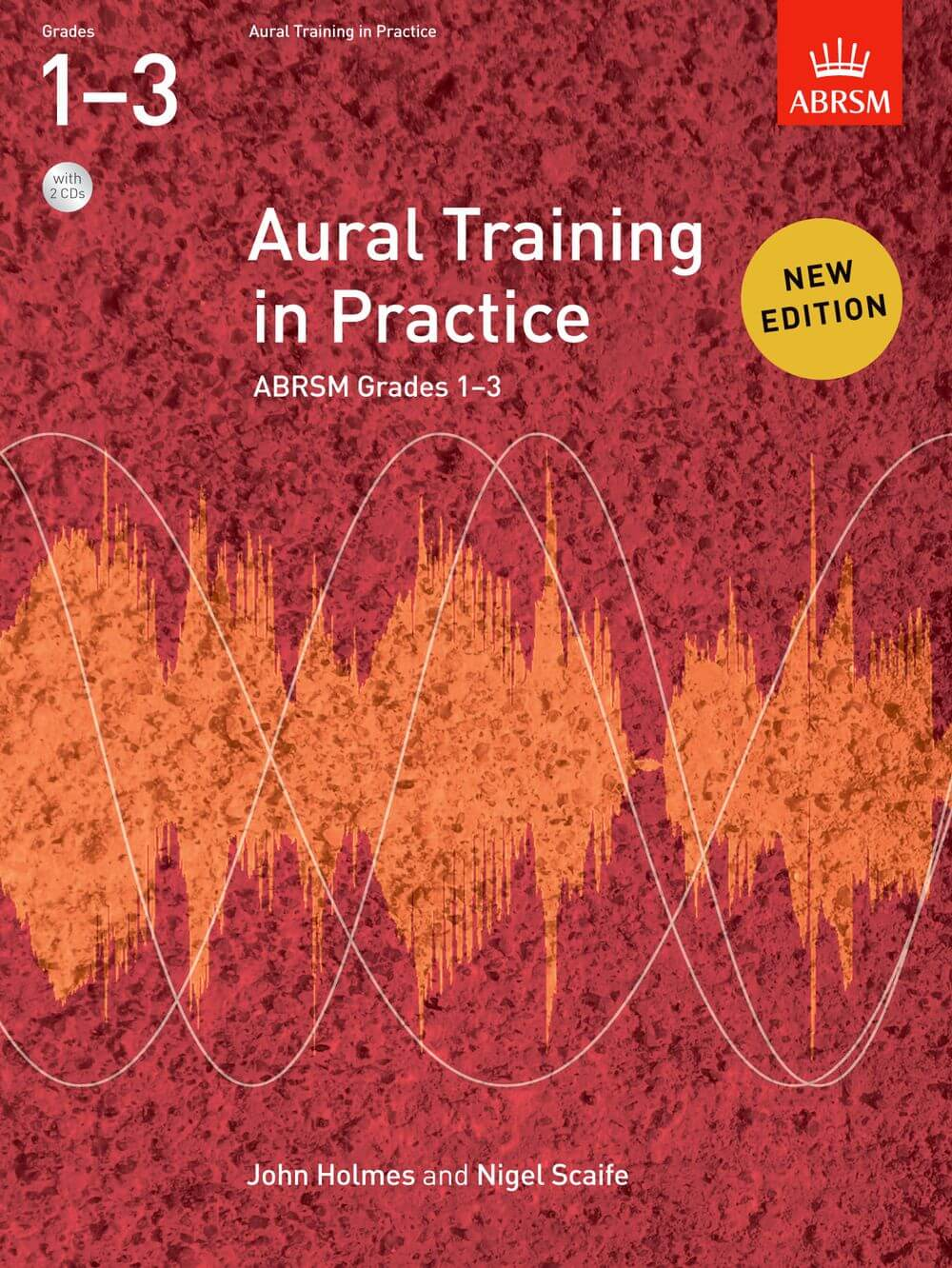 Aural Training in Practice, ABRSM Grades 1–3, with 2 CDs