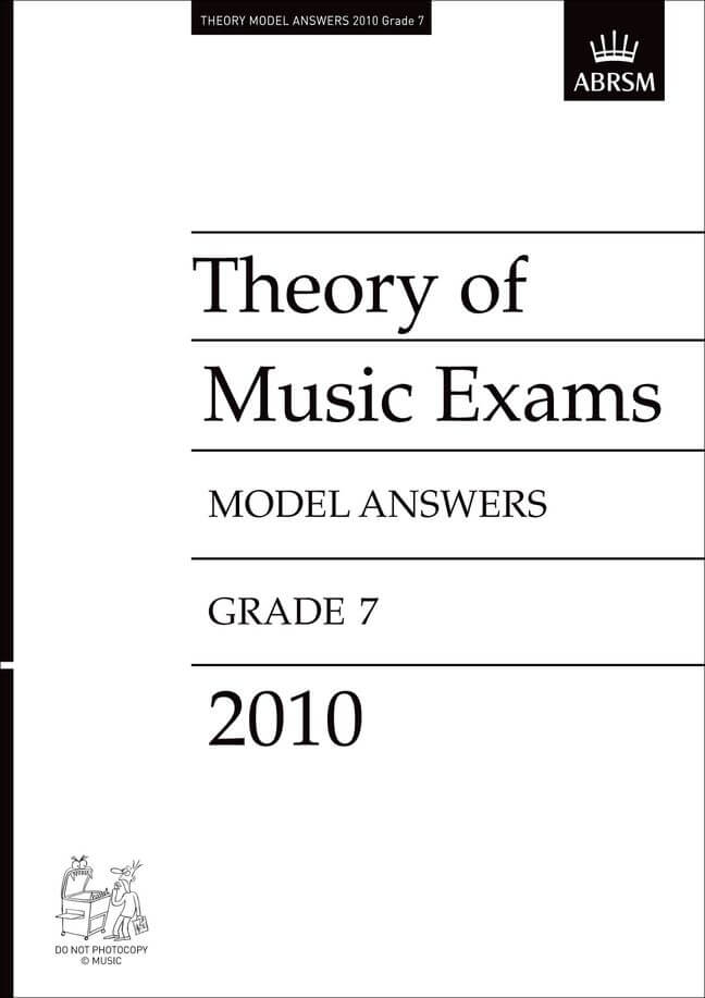 Theory of Music Exams 2010 Model Answers, Grade 7