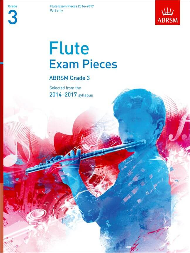 Flute Exam Pieces 2014-2017, Grade 3 Part