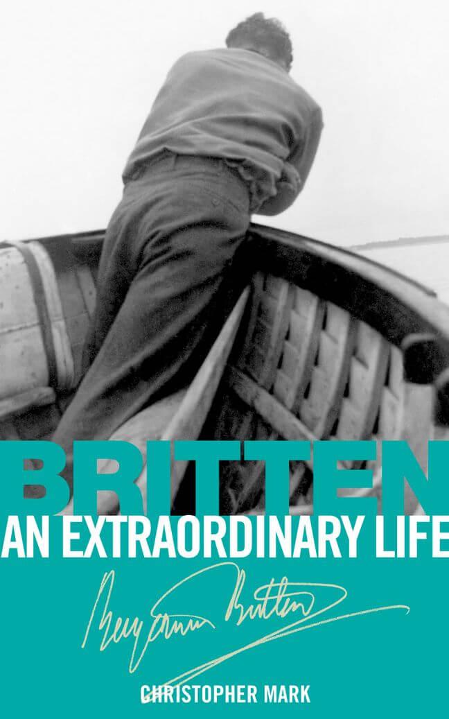 Britten: An Extraordinary Life