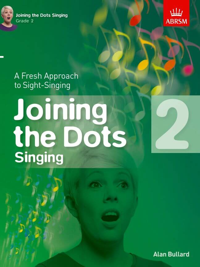 Alan Bullard: Joining The Dots - Singing (Grade 2)