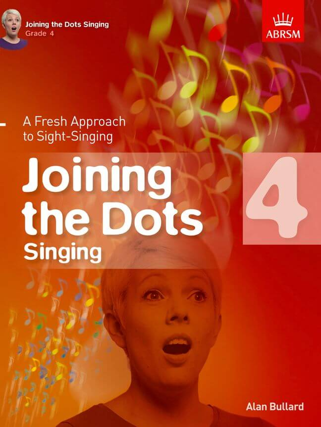 Alan Bullard: Joining The Dots - Singing (Grade 4)