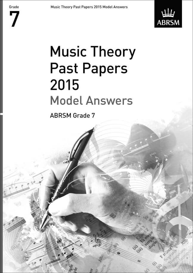 ABRSM Music Theory Past Papers 2015: Model A. GR.7