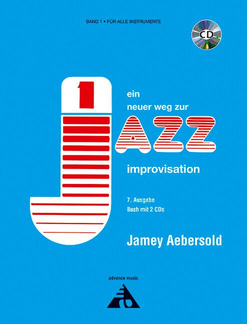 Jamey Aebersold - Ein neuer Weg zur Jazz Improvisation Vol.