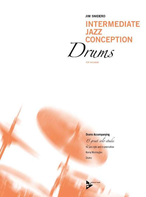 Intermediate Jazz Conception Drums. Drums Accompanying