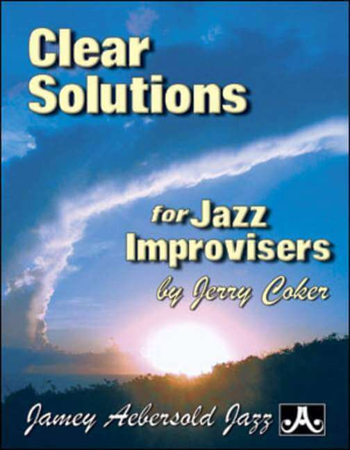 Clear Solutions for Jazz Improvisers.