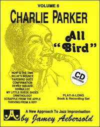 Charlie Parker - All Bird. Jazz Play-Along Vol.6
