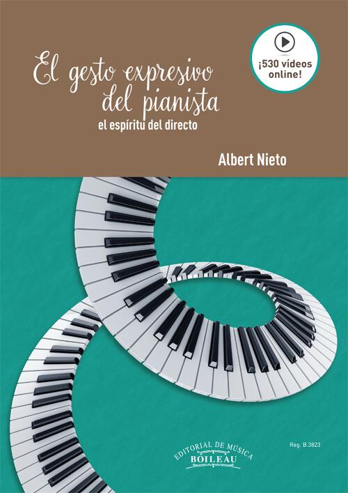 El gesto expresivo del pianista. El espíritu del directo (530 vídeos online) Nieto