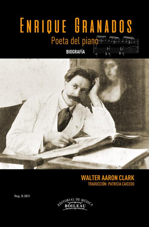 Enrique Granados, poeta del piano