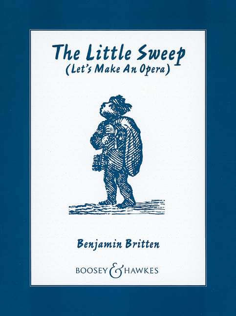 The Little Sweep op. 45. The opera from Lets make an Opera.