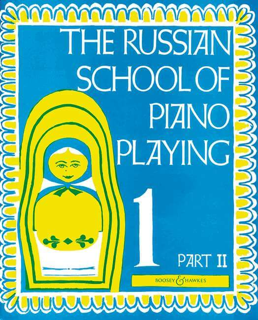 The Russian School of Piano Playing Vol. 1b.