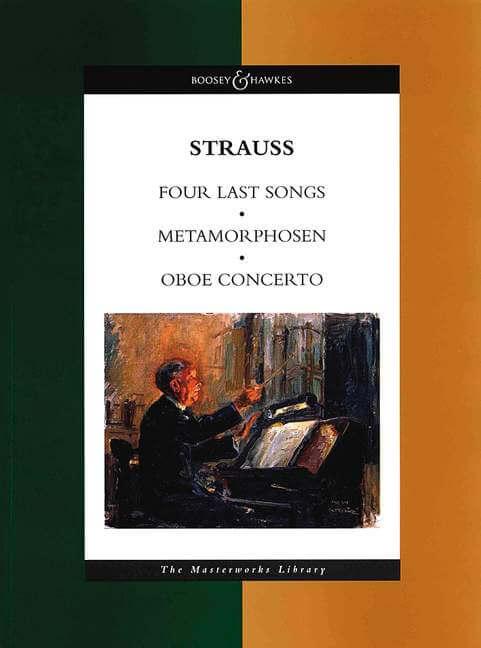 Four Last Songs / Metamorphosen / Oboe Concerto.