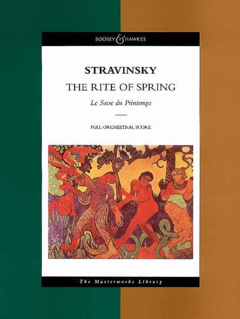 The Rite of Spring. Le Sacre du Printemps Orchester