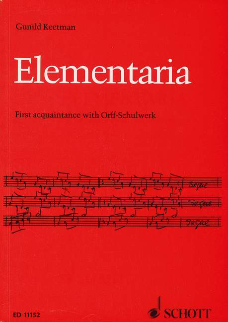 Elementaria. First Acquaintance with Orff-Schulwerk