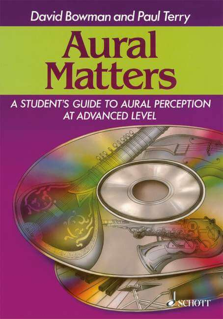 Aural Matters. A Student's Guide to Aural Perception at Adva