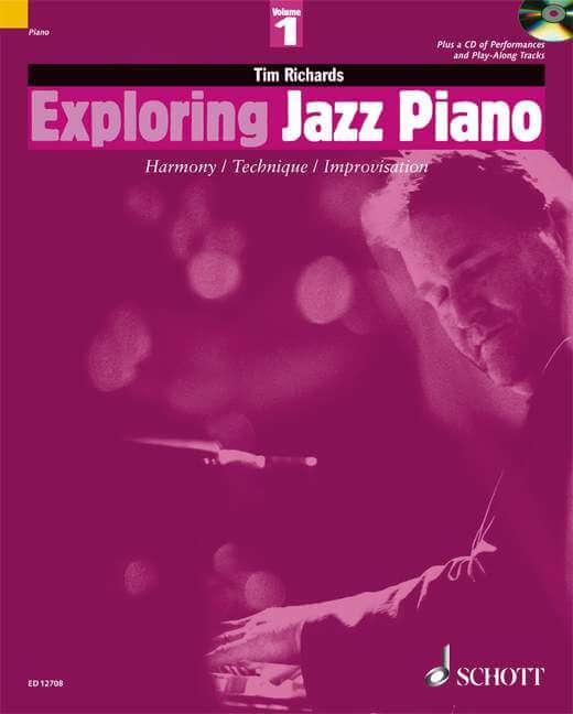 Exploring Jazz Piano Vol. 1. Harmony / Technique / Improvisa