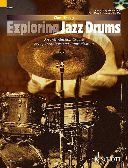 Exploring Jazz Drums. An Introduction to Jazz Styles, Techni