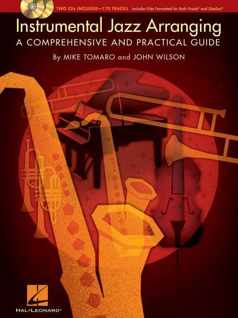 Instrumental Jazz Arranging. A Comprehensive And Practical G