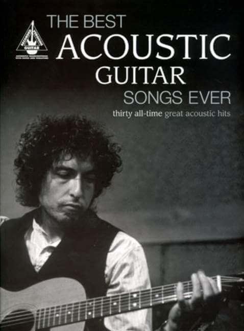 Best Acoustic Guitar Songs Ever. Thirty All-Time Great Acous
