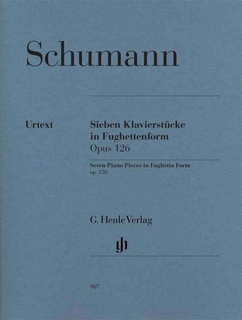 Seven Piano Pieces in Fughetta Form Op.126. Piano