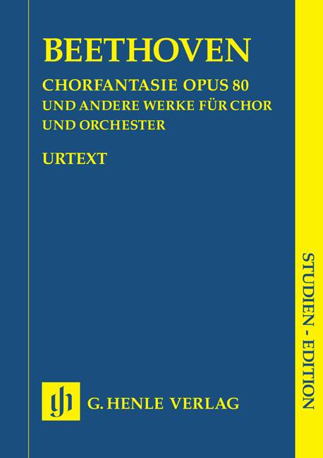 Choral Fantasy c minor op. 80 and other works (op. 112, 118,