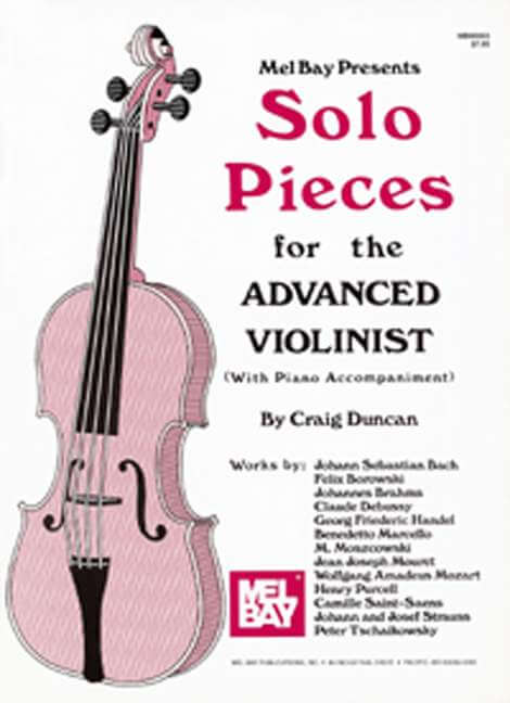 Solo Pieces for the Advanced Violinist.