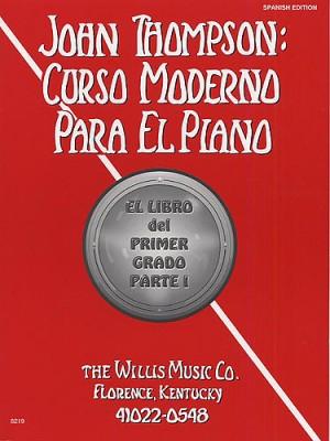 John Thompson's. Curso moderno para el piano 1. Parte 1