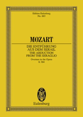 The Abduction from the Seraglio KV 384. Overture