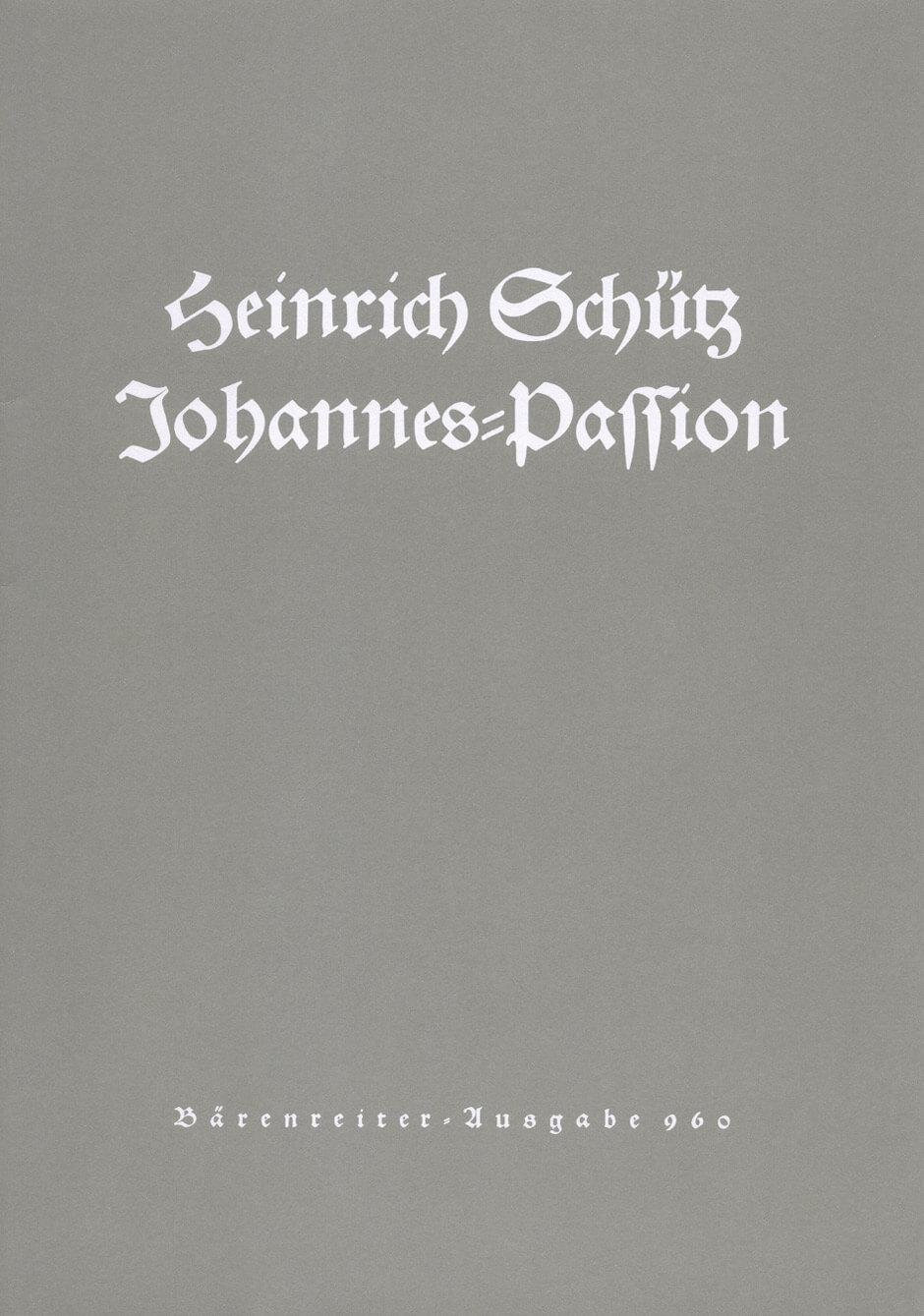 Johannes-Passion SWV 481. Schutz