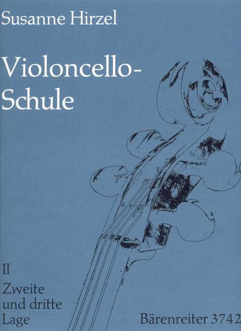 Violoncello-Schule. Lehrgang fur Anfanger und Fortgeschritte