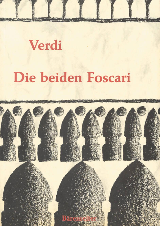 Die beiden Foscari - Der Doge von Venedig - I due Foscari.