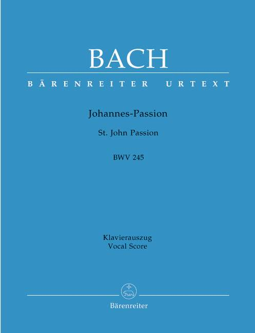 St. John Passion BWV245 Vocal score