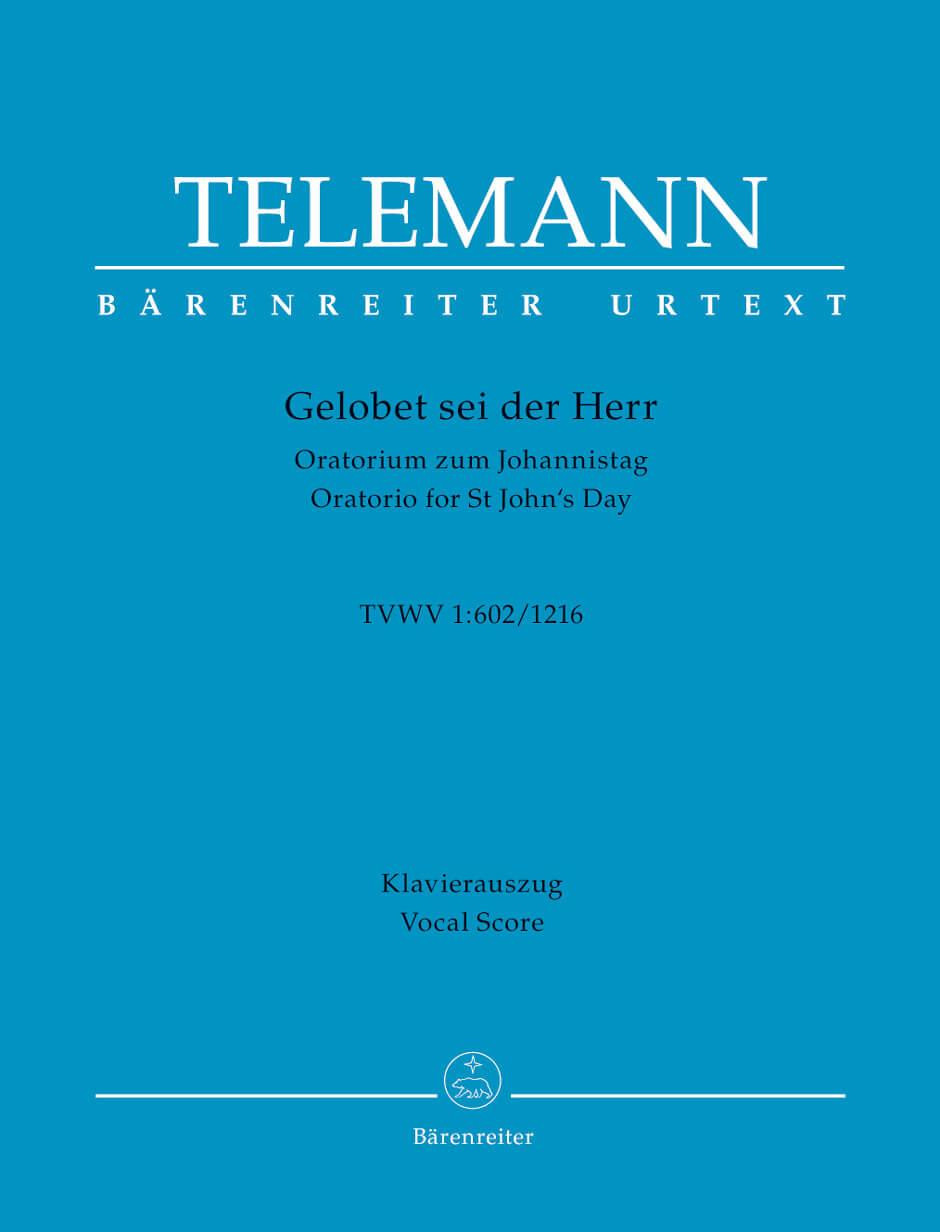 Gelobet sei der Herr TWV 1:602/1216 -Oratorio for St John's