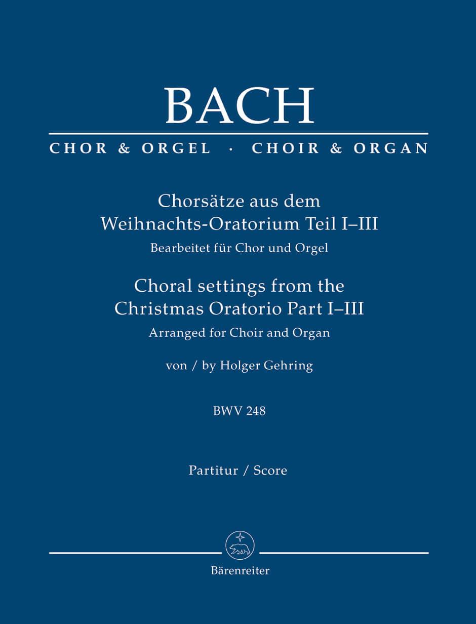 Chorsatze aus dem Weihnachts-Oratorium Teil I-III. Reducción