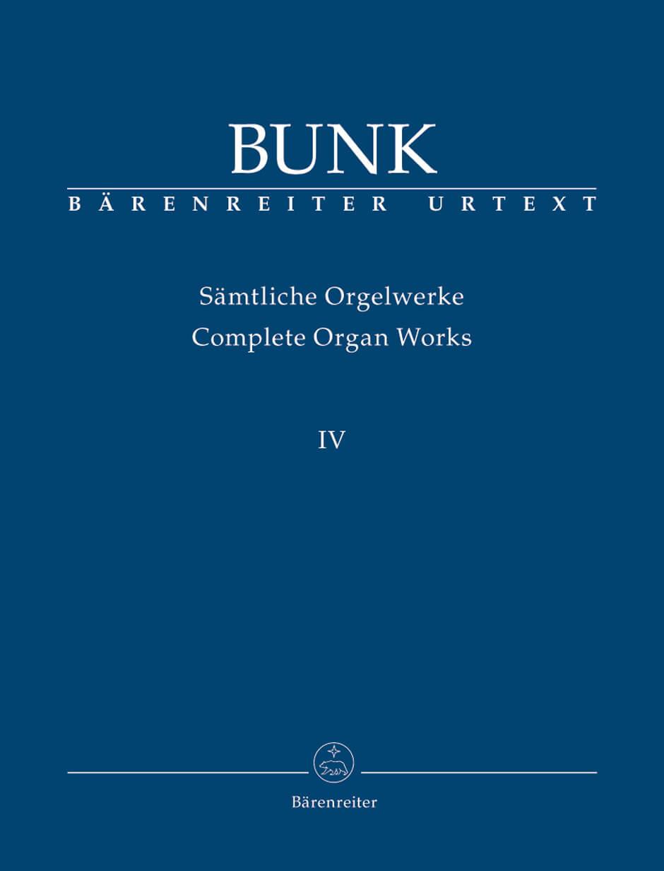 Samtliche Orgelwerke, Band  IV