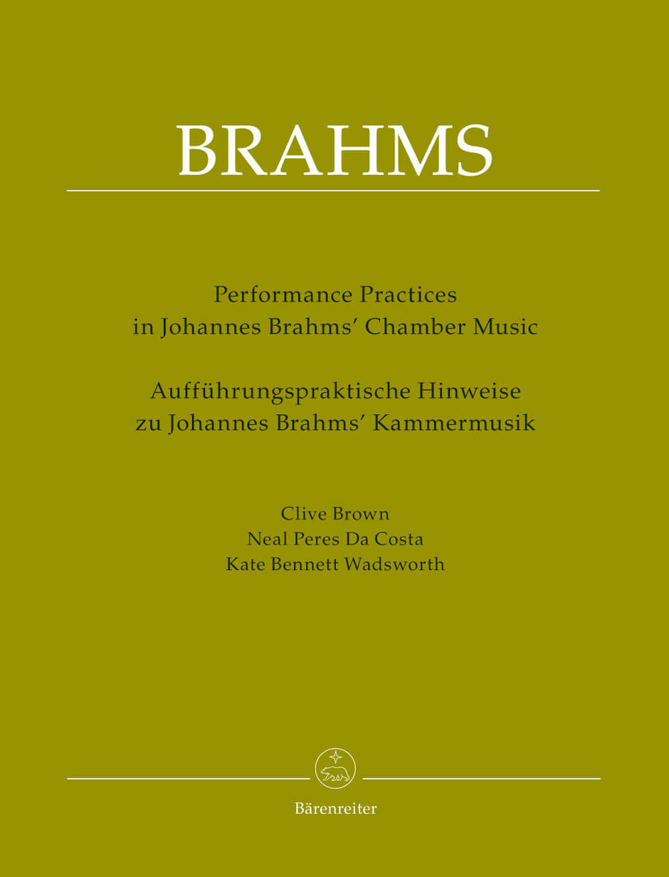 Performing Practices in Johannes Brahms' Chamber Music.