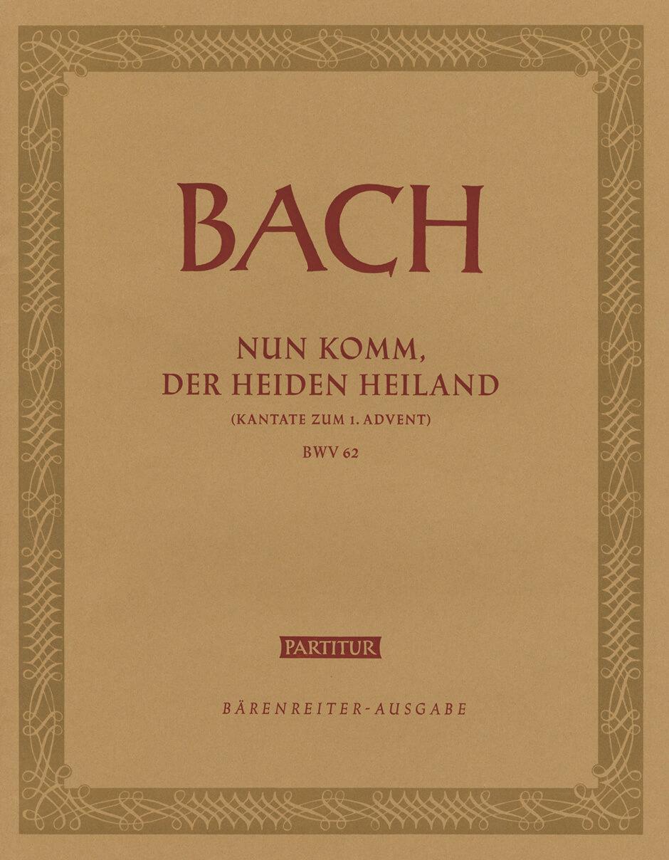 Nun komm, der Heiden Heiland BWV62