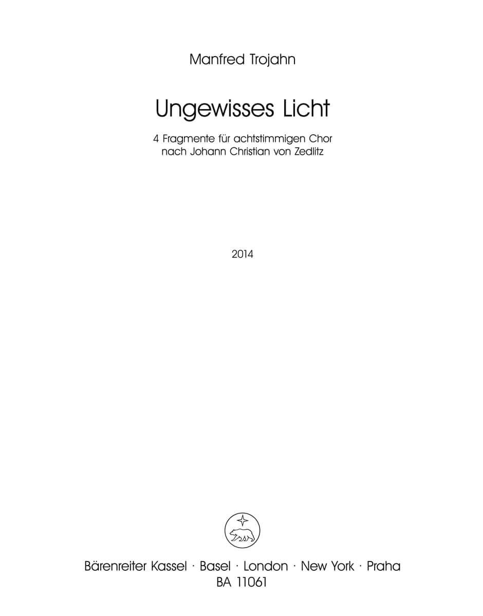 Ungewisses Licht (2014) -4 fragments for 8-part choir-