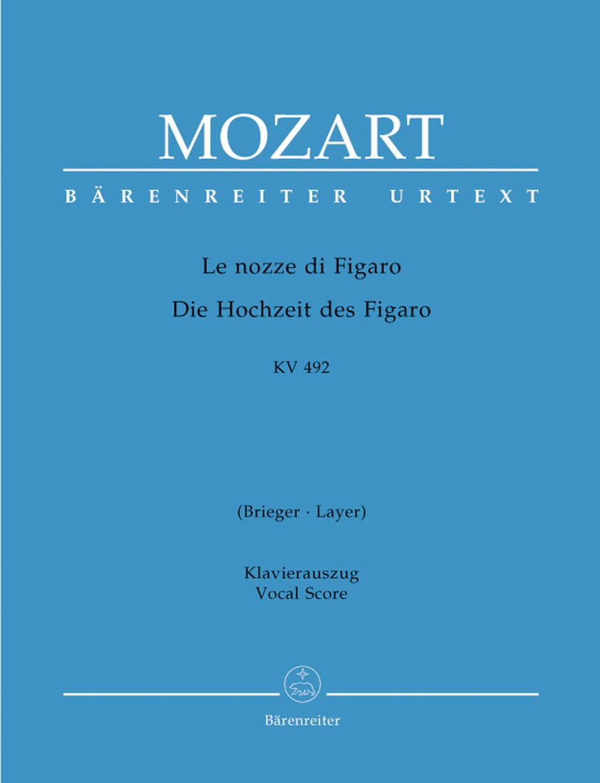 Mozart: Le nozze di Figaro KV 492. Opera buffa in vier Akten