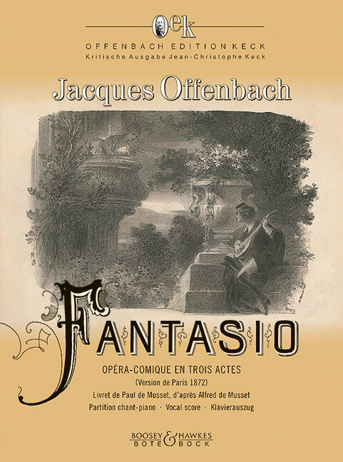 Fantasio. Comic opera in three acts and four scenes