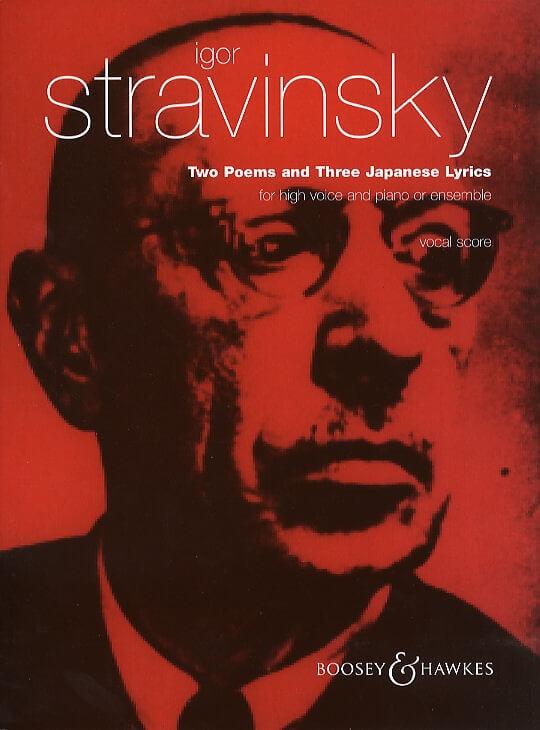 Two Poems and three japanese lyrics by K. Balmont. Voz aguda y piano. Stravinsky.