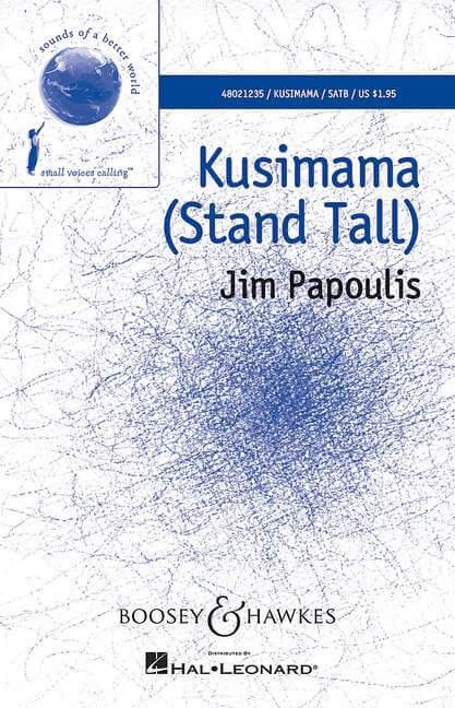 Kusimama (Stand Tall) Coro SATB