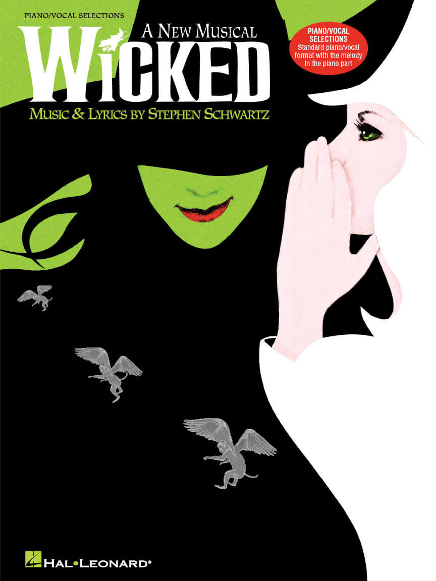 Wicked - A New Musical - Piano/Vocal Selections