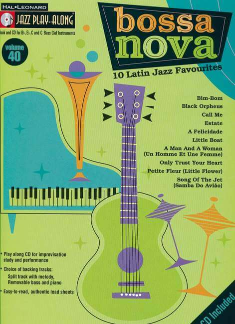 jazz play along:Bossa Nova 10 Latin Jazz Favorites