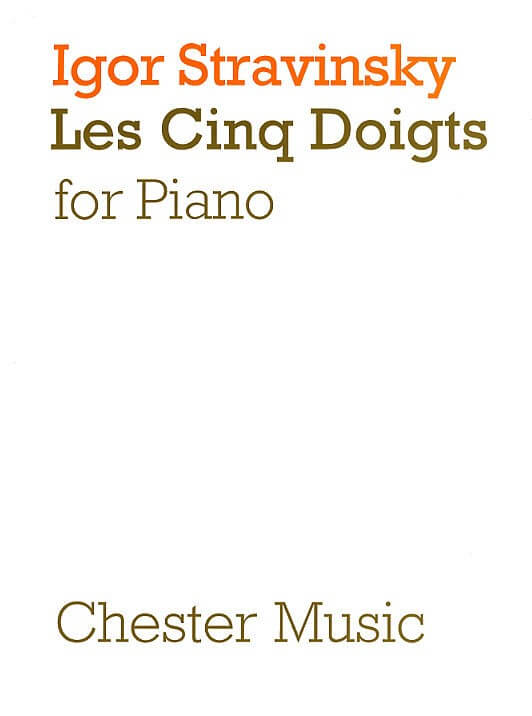 Cinq Doigts piano .Stravinsky |