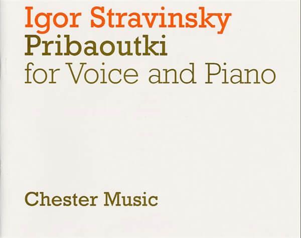 Pribaoutki Chansons (Soprano/Piano Reduction) .Stravinsky
