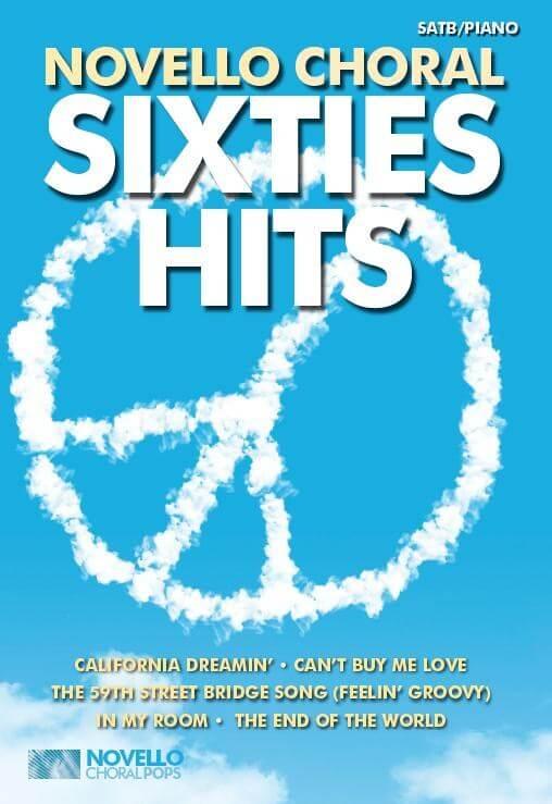 Novello Choral Pops: Sixties Hits