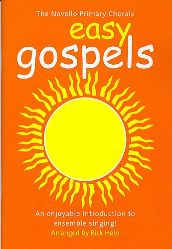 The Novello Primary Chorals Easy Gospels