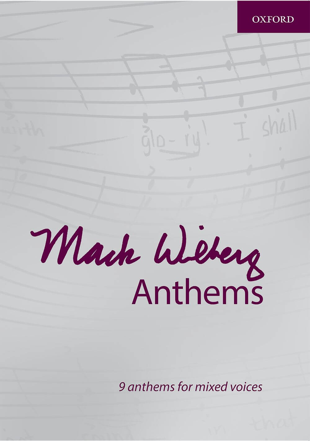 Mack Wilberg Anthems. 9 anthems for mixed voices